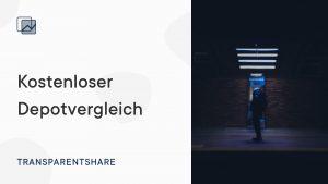 TransparentShare- kostenloser Depot-Vergleich
